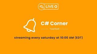 C# Corner - Townhall Episode 1