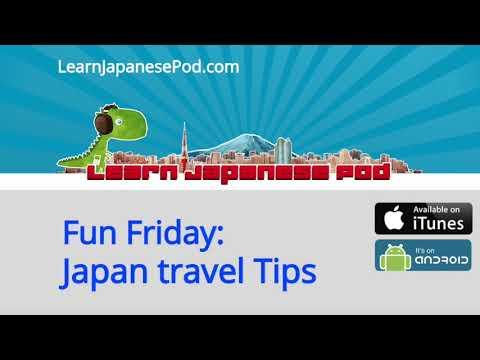 Fun Friday Podcast: Japan Travel Tips