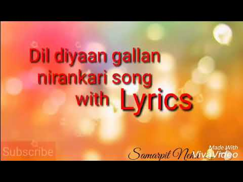 Dil Diyan Gallan Nirankari Song with Lyrics