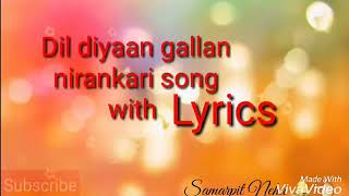 Dil Diyan Gallan Nirankari Song with Lyrics