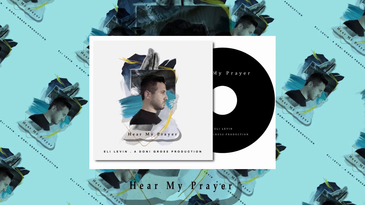 EliLevin - Hear My Prayer - Album Sampler