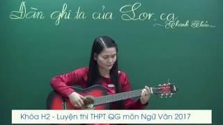 Đàn ghita của Lor-ca - Giảng dạy bởi cô Phan Thị Mỹ Huệ