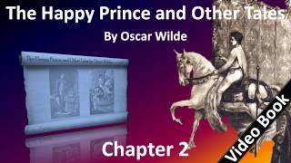 Chapter 02 - The Happy Prince and Other Tales by Oscar Wilde - The Nightingale and the Rose