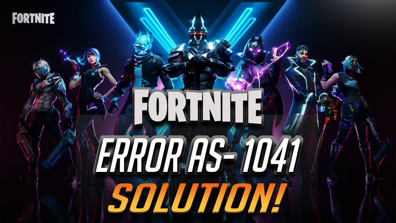 Fix Fortnite Error Code: AS-1041 / Log in error!