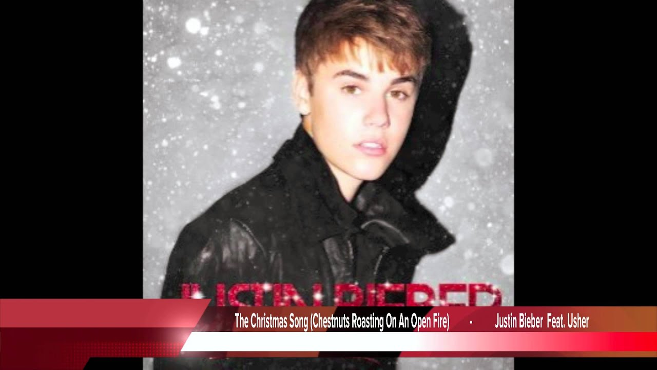 Justin Bieber Feat. Usher - The Christmas Song (Chestnuts Roasting On An Open Fire) - YouTube
