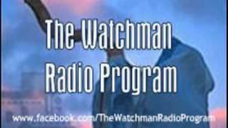 "The Watchman Radio Program 06.08.13 - Interview with Susan Davis about urgent messages..."""