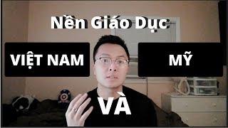 Vlog 13: Khác Biệt 2 Nền Giáo Dục Việt Nam và Mỹ | Lâm Python | Chuyện Du Học