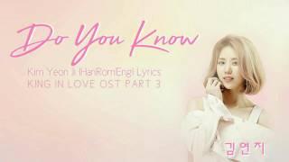 김연지 Kim Yeon Ji 아시나요 Do You Know Han Rom Eng Lyrics The King Loves OST Part 3