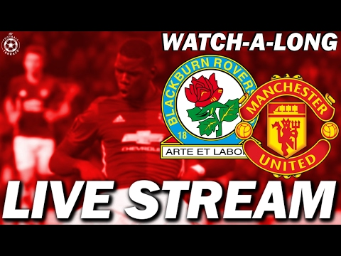 Blackburn Rovers vs Manchester United LIVE HD STREAM | FA Cup WATCHALONG