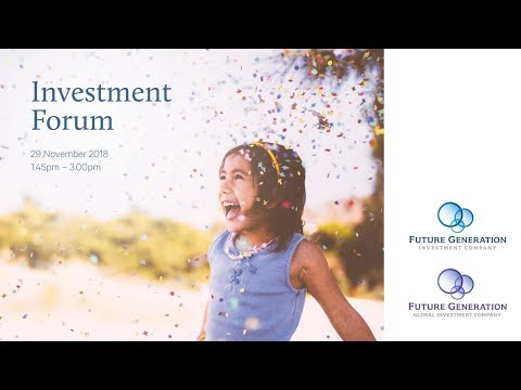 Future Generation Investment Forum November 2018