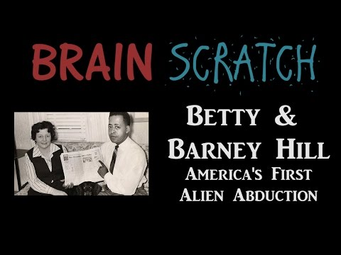 BrainScratch: Betty & Barney Hill - America's First Alien Abduction