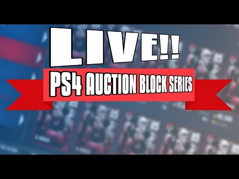 LIVE PS4 AUCTION BLOCK LETS UPGRADE THIS TEAM!!!!