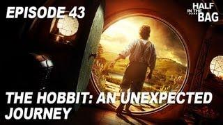 Half In The Bag Episode 43: The Hobbit - An Unexpected Journey