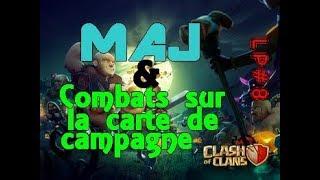 Clash of Clans LP#8 | Combats sur la carte de campagne & MAJ