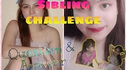 Vlog #2: Q&A Sibling Challenge Laughtrip to!