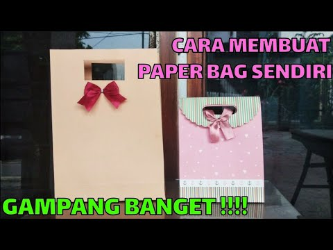 CARA MEMBUAT PAPER BAG SENDIRI - DIY PAPER BAG #wulanhusna
