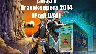 BEST Gravekeeper Deck Profile 2014 POST LVAL!