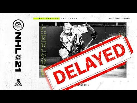 NHL 21 DELAYED