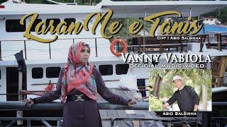 Download VANNY VABIOLA - LARAN NE'E TANIS (OFFICIAL MUSIC VIDEO)