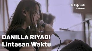 Danilla Lintasan Waktu With Bukamusik MP3