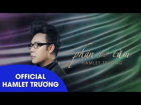 Phận Tơ Tằm || Hamlet Trương || Lyrics Video