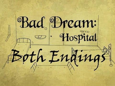 Let's Play Bad Dream: Hospital (Both Endings)