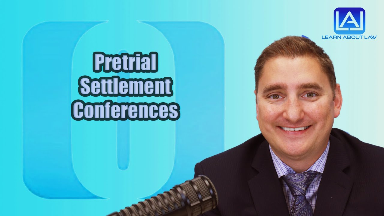 Pretrial Settlement Conferences