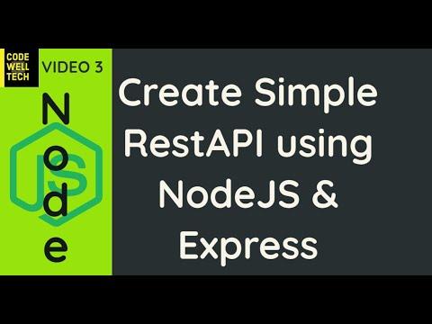 API Development: How to Develop RestAPIs using NodeJS & Express From Scratch