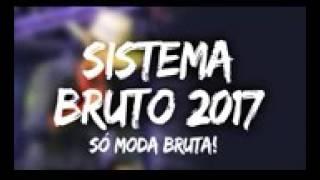 Baixar Sistema bruto 2017. O melhor do sertanejo remix. As mais tocadas de 2017