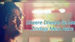 Dheere Dheere Se Meri Zindagi Mein Aake FULL Song Lyrics |Sad| Ye Rishte ...by SR love status vids