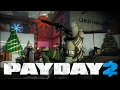 Payday 2 with sandy ( santa's workshop on overkill , survive for 30 mins )