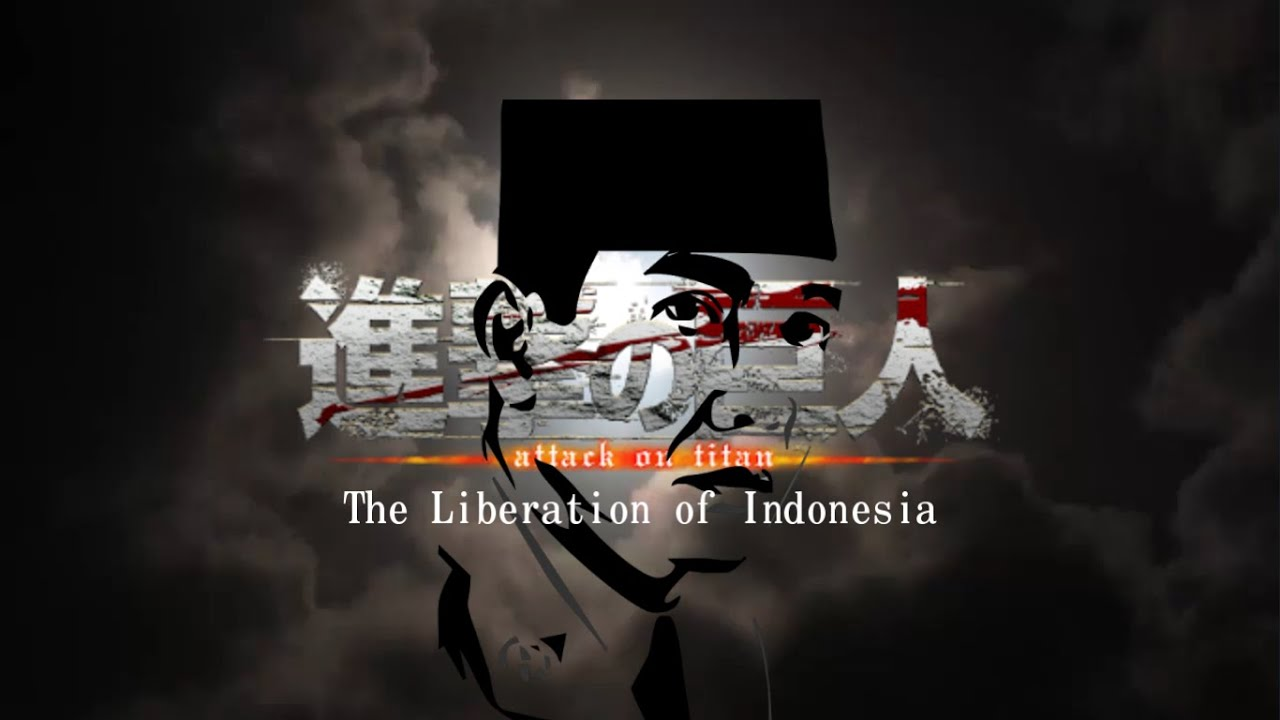 Attack on Titan Final Season Opening but its WW [Battle of Indonesia (1945) Edition]