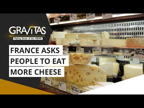 Eating cheese: A national duty in france? | Gravitas
