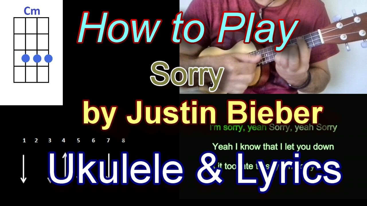 How to play sorry by justin bieber ukulele guitar chords with how to play sorry by justin bieber ukulele guitar chords with lyrics youtube hexwebz Image collections