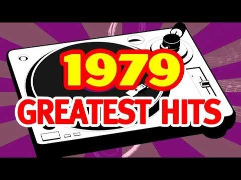 The Best Old Songs of 1979 -  Back to The 70s Music Hits