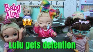 BABY ALIVE Lulu Gets Detention baby alive video