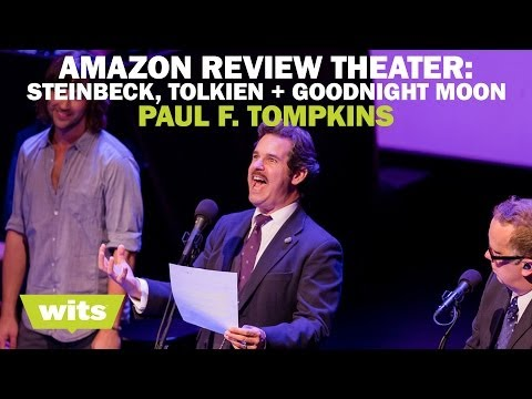 Paul F. Tompkins  'Amazon  Theater: Steinbeck, Tolkien, and Goodnight Moon