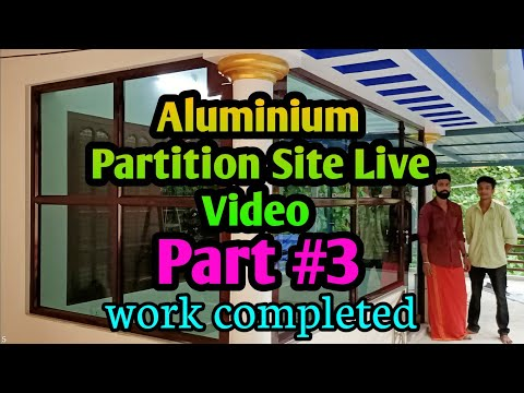 Part #3 Partition Site Live Video Aluminium fabrication Work