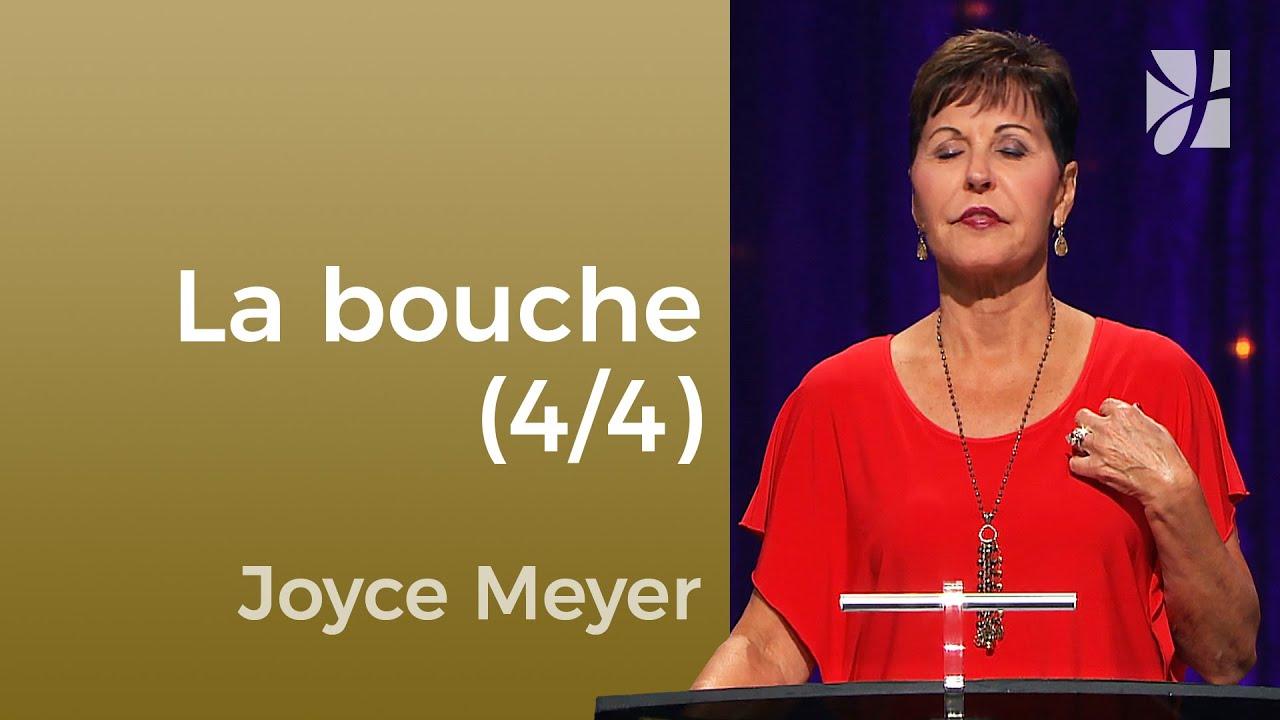 La bouche (4/4) - Joyce Meyer - Maîtriser mes pensées