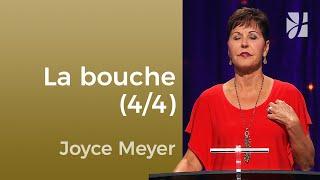 17.La bouche 4 / 4 - 2min avec Joyce Meyer