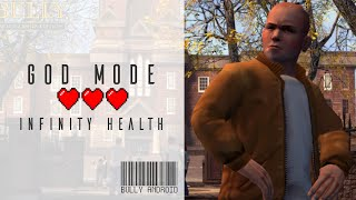 MOD Bully Anniversary android INFINITY HEALTH (download)