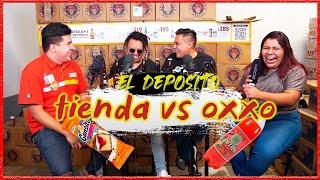 El Depósito - EP07 - Tiendita VS Oxxo