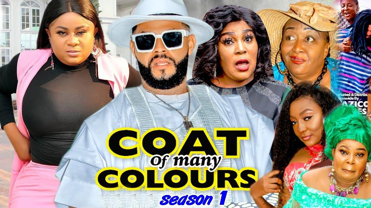 Download COAT OF MANY COLOURS SEASON 1 - (Trending New Movie Full HD)Uju Okoli 2021 Latest Movie