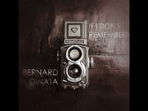 Bernard Dinata - If I Don't Remember (Official Lyric Video)