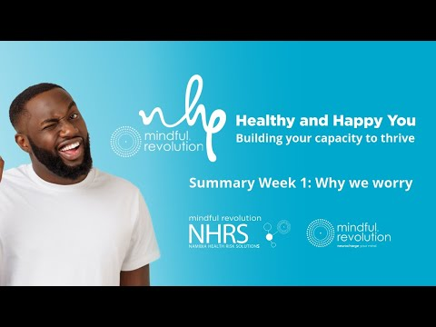 NHRS - Healthy and Happy You: From Burnout To Breakthrough - Why We Worry