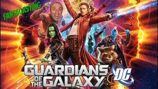 Fantacasting: DC Guardians of the Galaxy