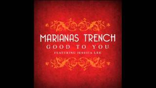 Marianas Trench feat. Jessica Lee - Good To You (HD)