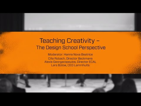 Stockholm Design Talks: Teaching Creativity - The Design School Perspective