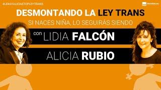 Desmontando la Ley Trans con Lidia Falcón y Alicia Rubio