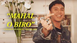 """""""Mahal O Biro"""" Dramatic Reading by Zack Tabudlo"""